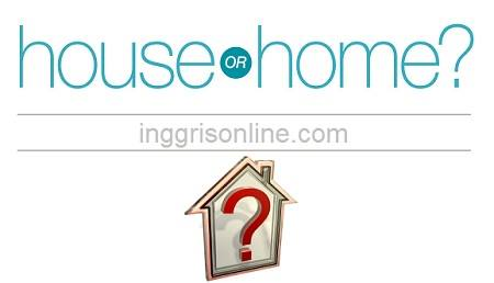 perbedaan antara home dan house