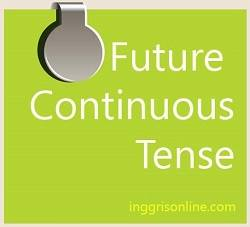 rumus future continuous tense beserta contoh kalimat